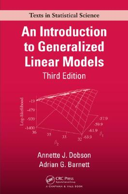An Introduction to Generalized Linear Models By Dobson, Annette J./ Barnett, Adrian G.